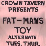 A poster for the band Fat Man's Toy appearing at the Crown Tavern