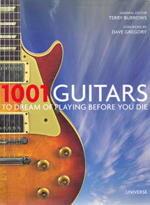 1001 Guitars to Dream of Playing Before You Die - Hardback Edition