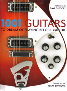 1001 Guitars to Dream of Playing Before You Die - Paperback Edition